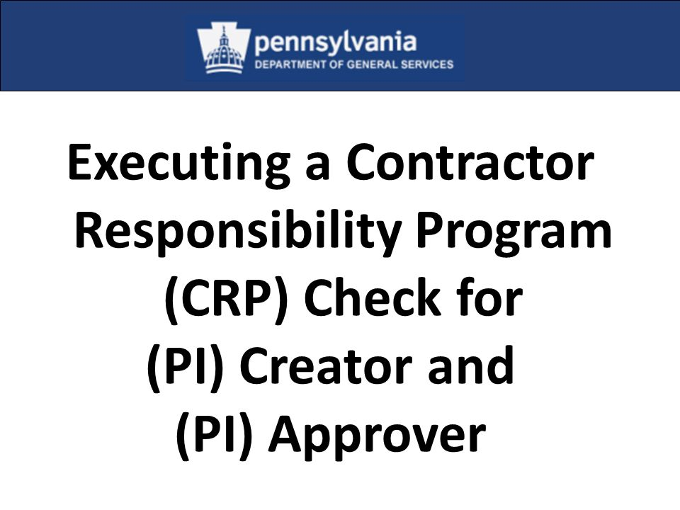 Executing a Contractor Responsibility Program (CRP) Check for
