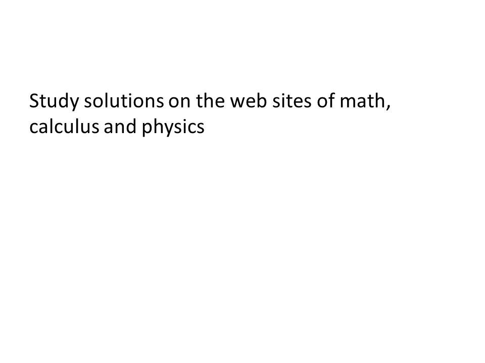 Learn calculus before physics