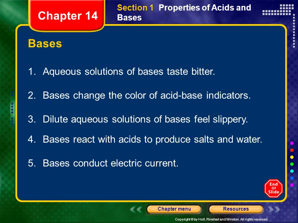 Chapter 14 Bases 1. Aqueous solutions of bases taste bitter.