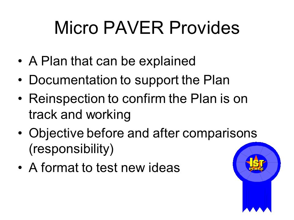 Micro PAVER Provides A Plan that can be explained