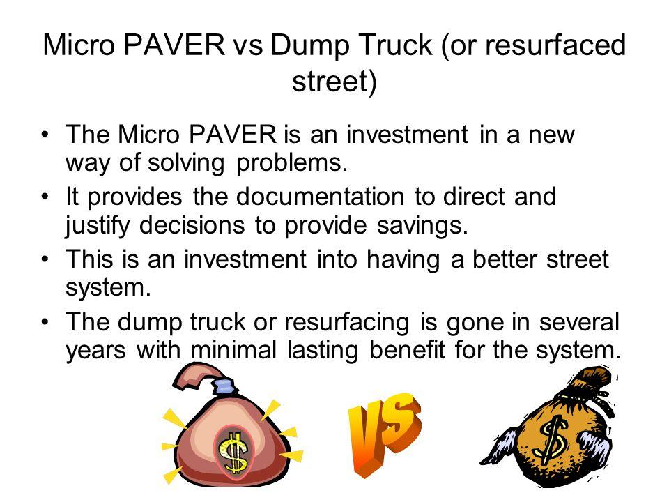 Micro PAVER vs Dump Truck (or resurfaced street)