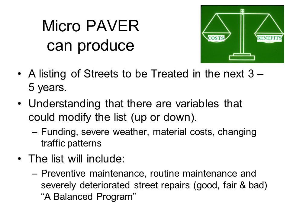 Micro PAVER can produce