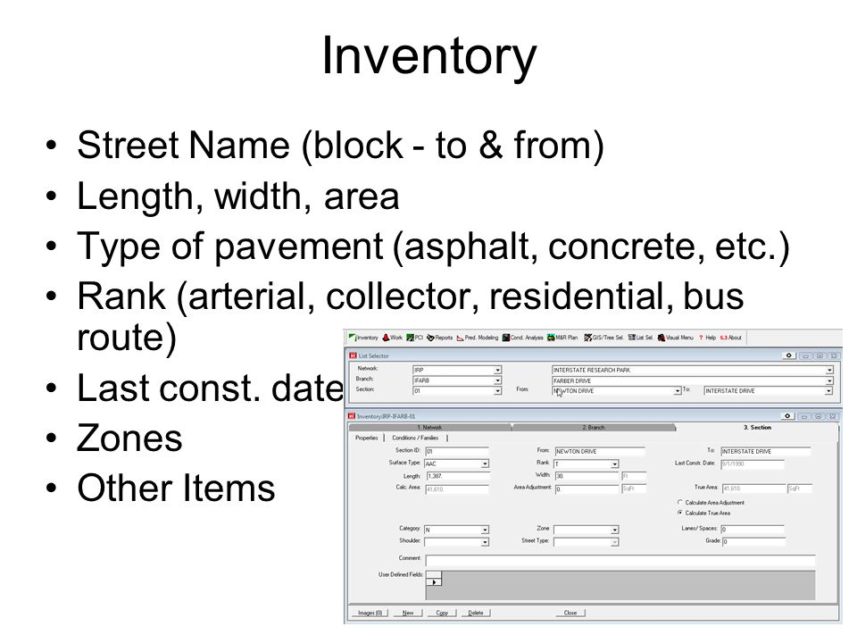 Inventory Street Name (block - to & from) Length, width, area