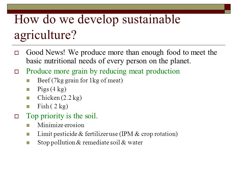 How do we develop sustainable agriculture