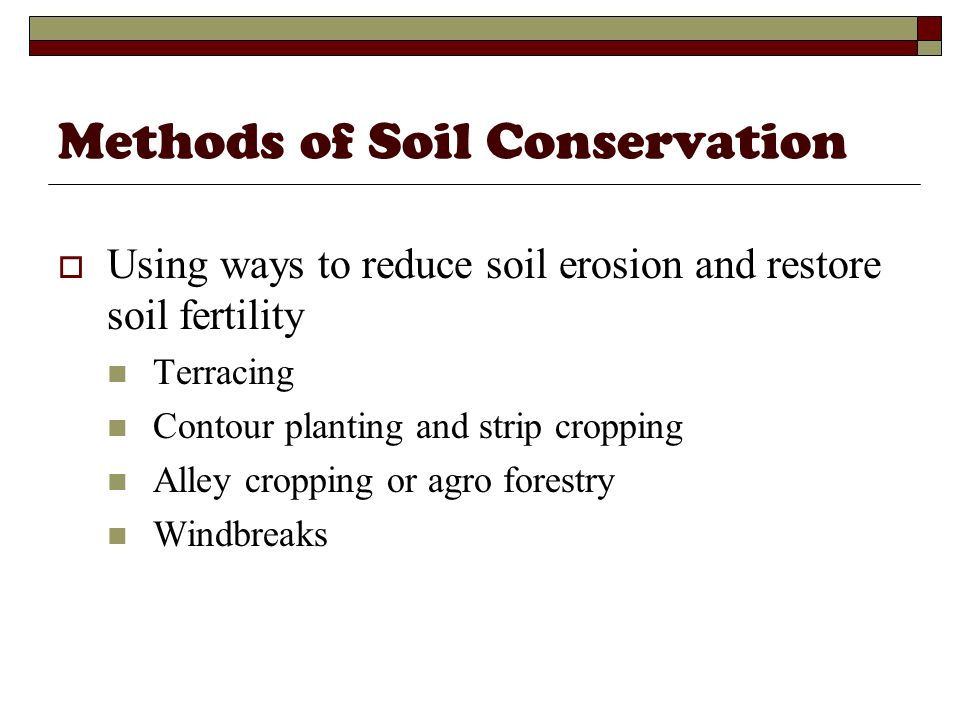 Methods of Soil Conservation