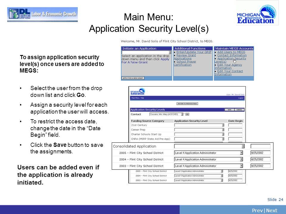 Main Menu: Application Security Level(s)