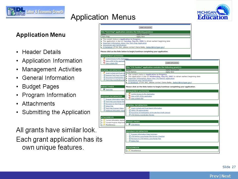 Application Menus All grants have similar look.