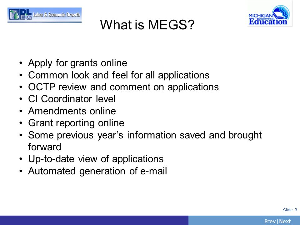 What is MEGS Apply for grants online