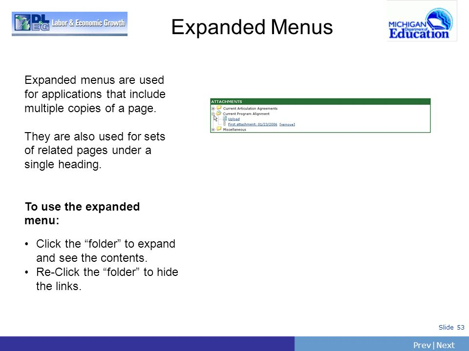 Expanded MenusExpanded menus are used for applications that include multiple copies of a page.