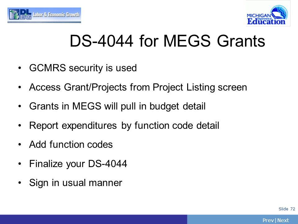 DS-4044 for MEGS Grants GCMRS security is used