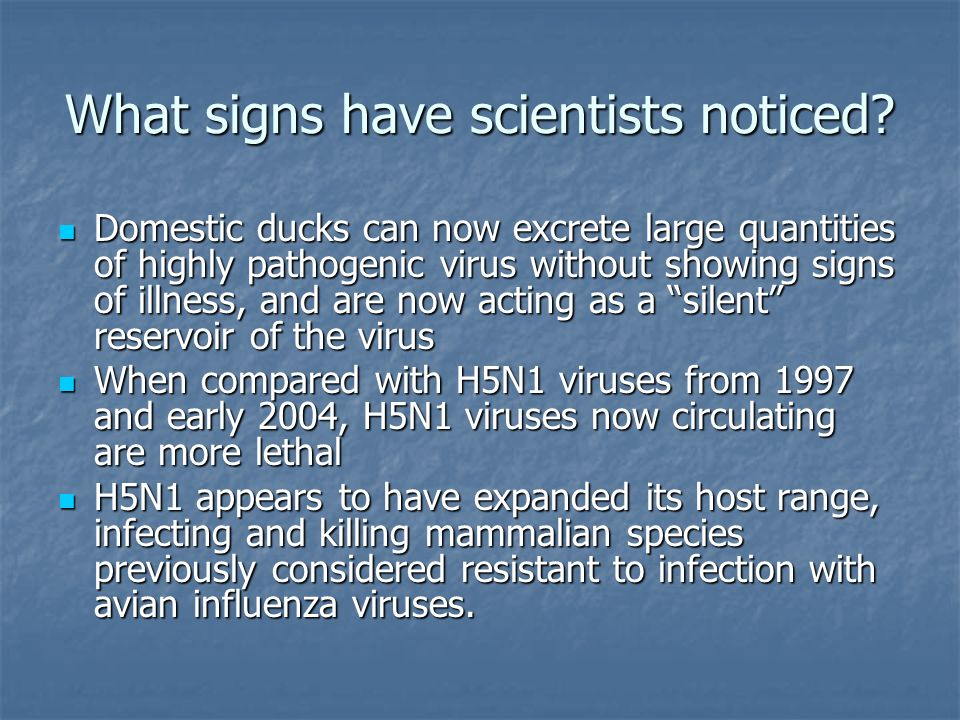 What signs have scientists noticed