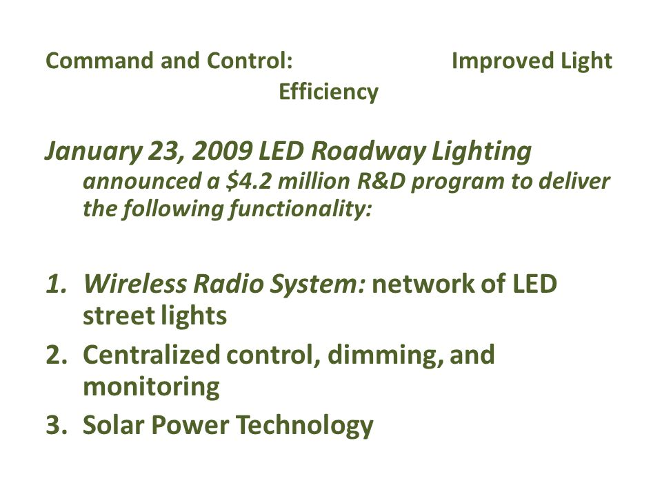 Command and Control: Improved Light Efficiency