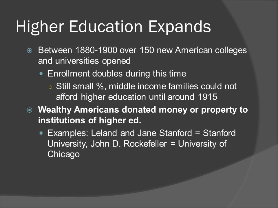 Higher Education Expands