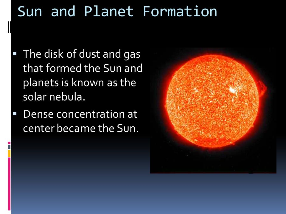 Sun and Planet Formation