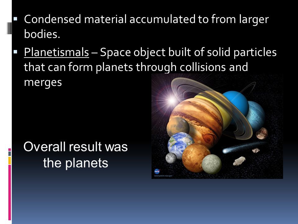 Overall result was the planets