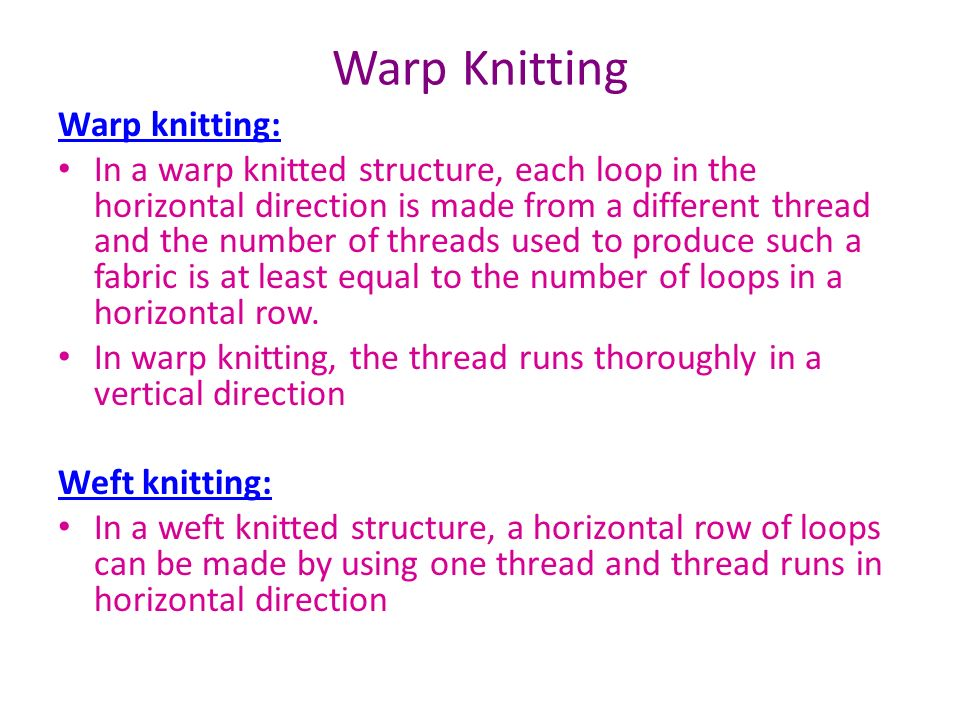 Knitting Loop Structure : Warp knitting in a knitted structure