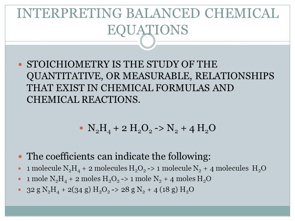 INTERPRETING BALANCED CHEMICAL EQUATIONS