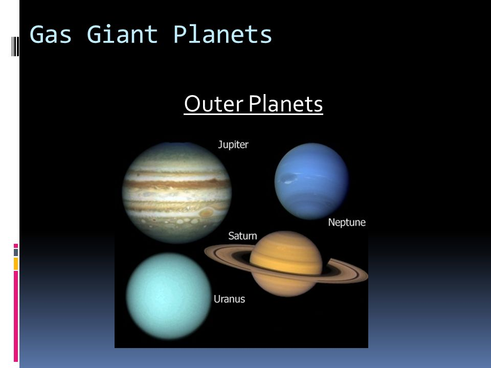 Gas Giant Planets Outer Planets