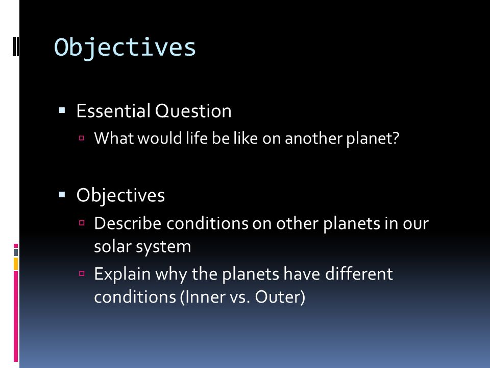 Objectives Essential Question Objectives