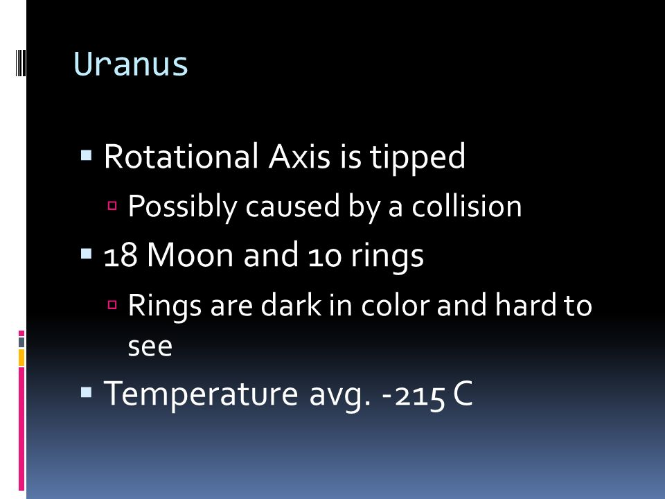 Rotational Axis is tipped 18 Moon and 10 rings