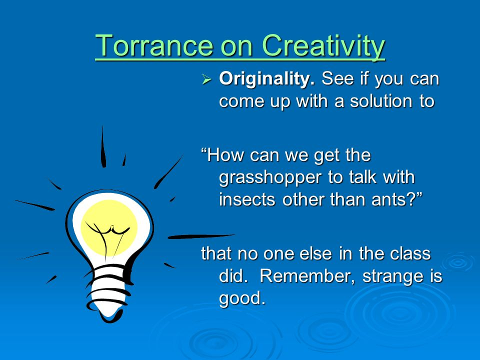 Torrance on Creativity