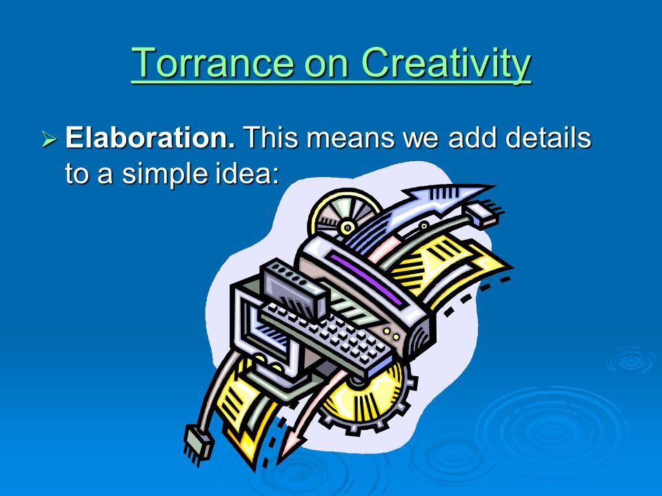 Torrance on Creativity