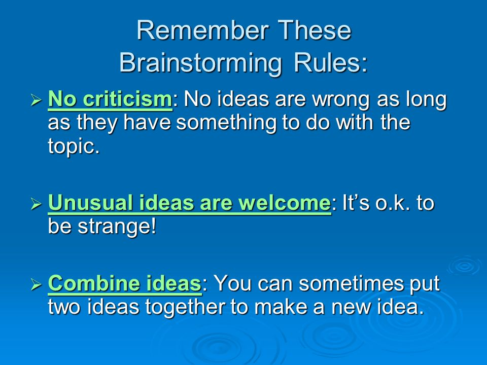 Remember These Brainstorming Rules: