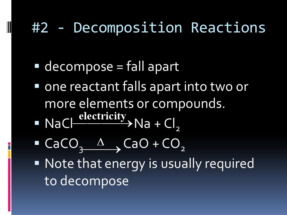 #2 - Decomposition Reactions