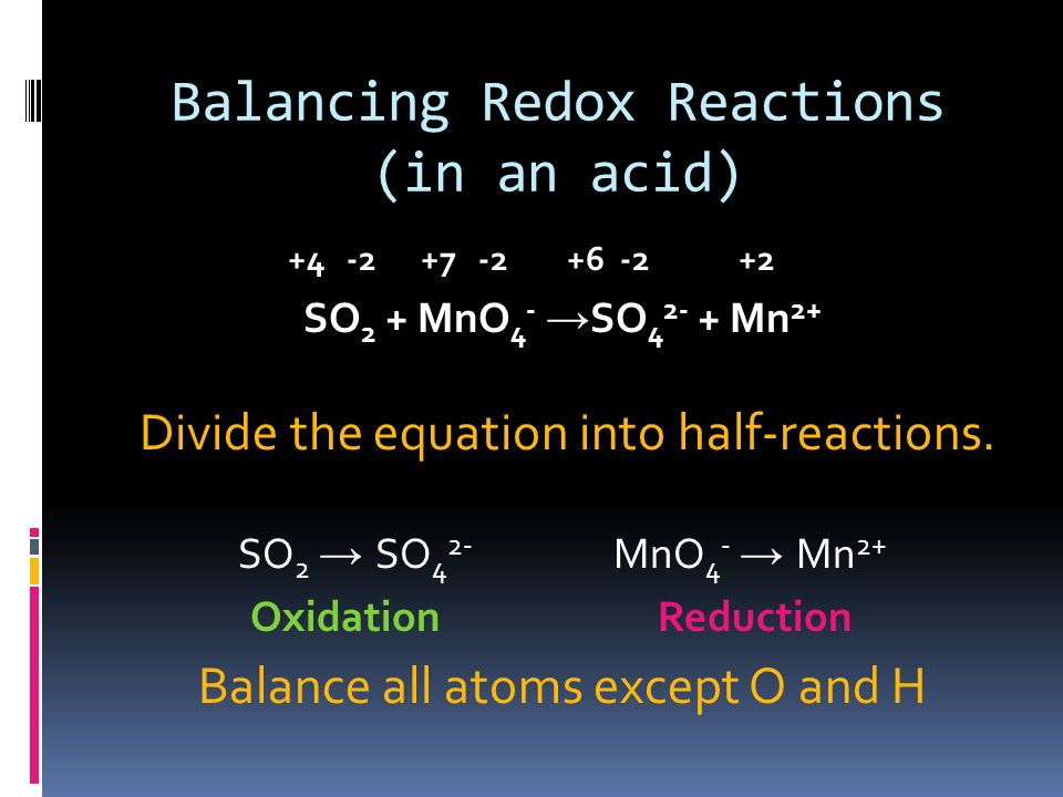 Balancing Redox Reactions (in an acid)
