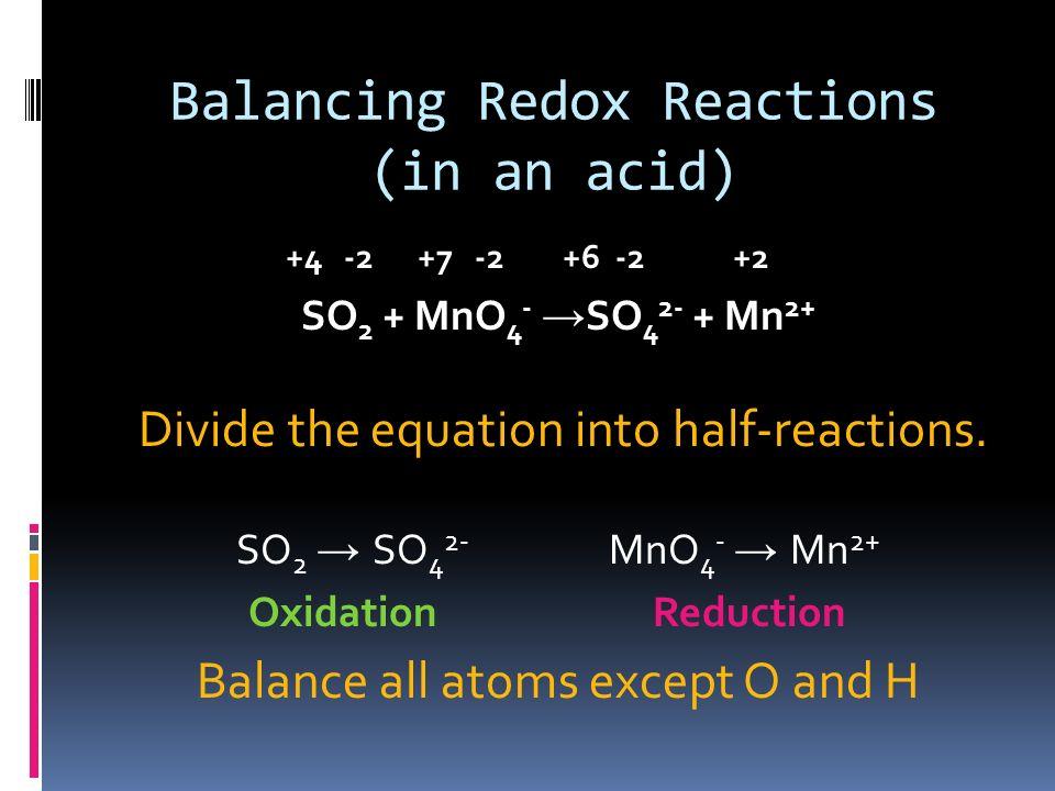 Balancing Redox Reactions (in an acid)