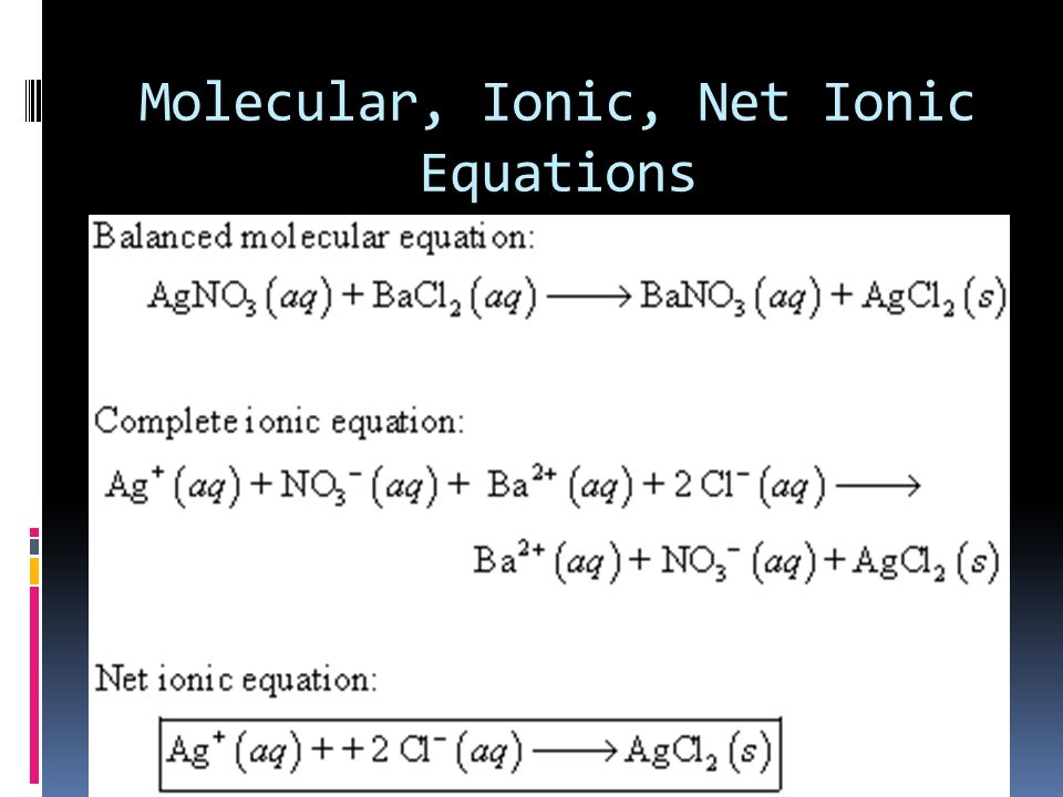 Molecular, Ionic, Net Ionic Equations