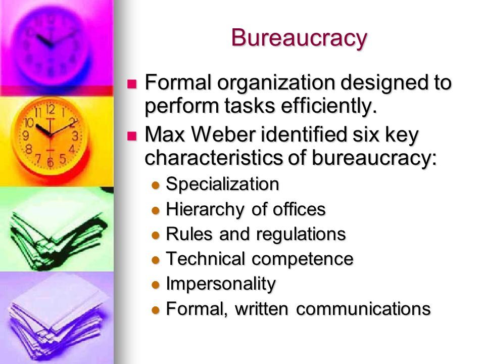 Social groups and organizations ppt video online download for 6 characteristics of bureaucracy