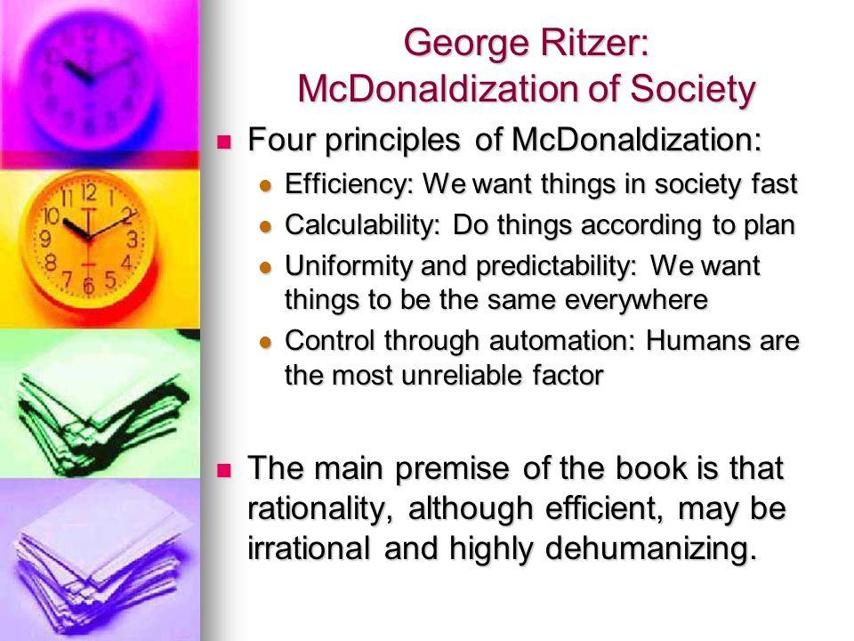 George Ritzer: McDonaldization of Society