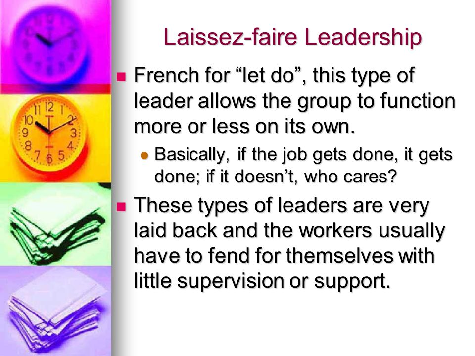 Laissez-faire Leadership