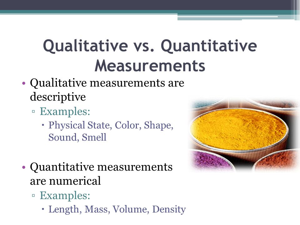 Qualitative vs. Quantitative Measurements