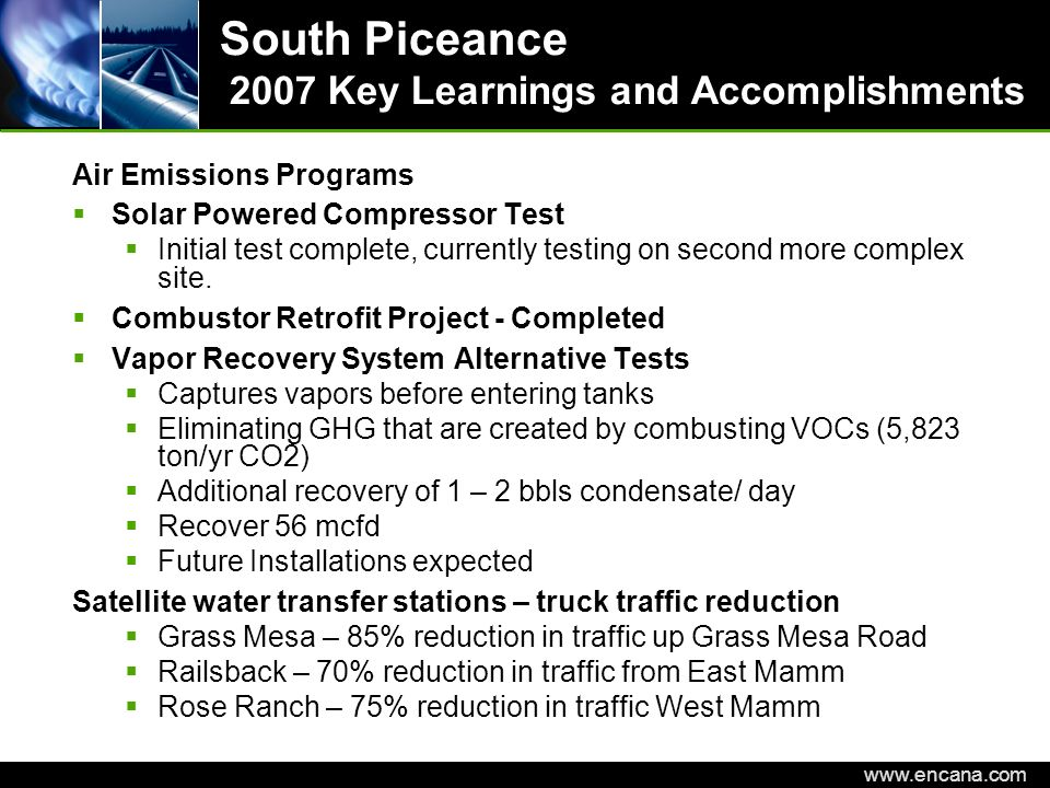 South Piceance 2007 Key Learnings and Accomplishments