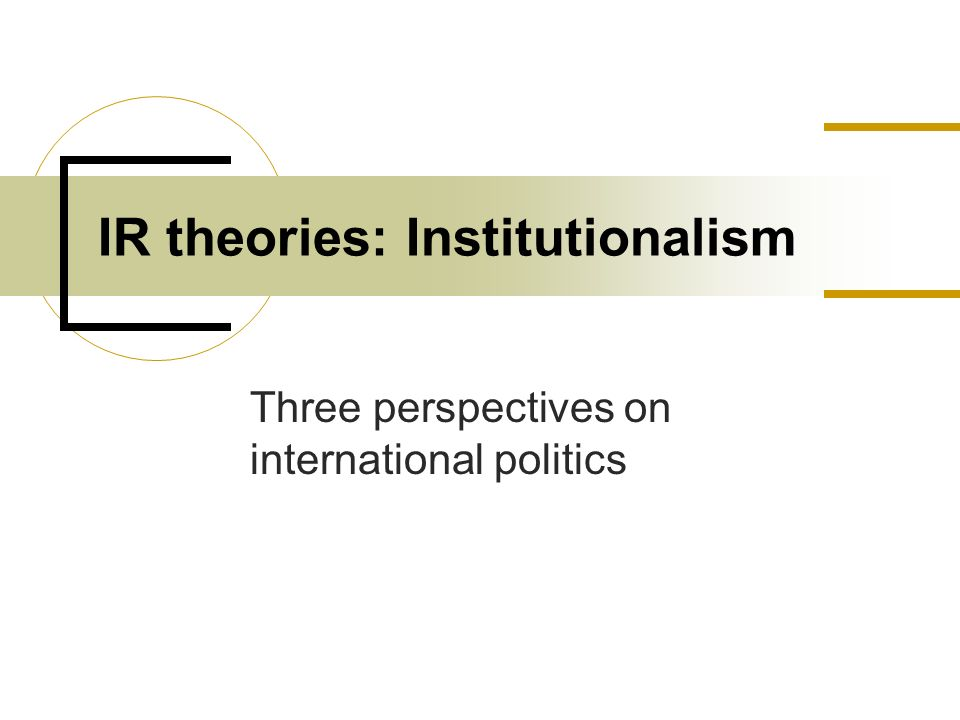 "analysing constructivism in international relations theory politics essay What is constructivism in international relations constructivism is a ""social theory of of analysis for international political theory."