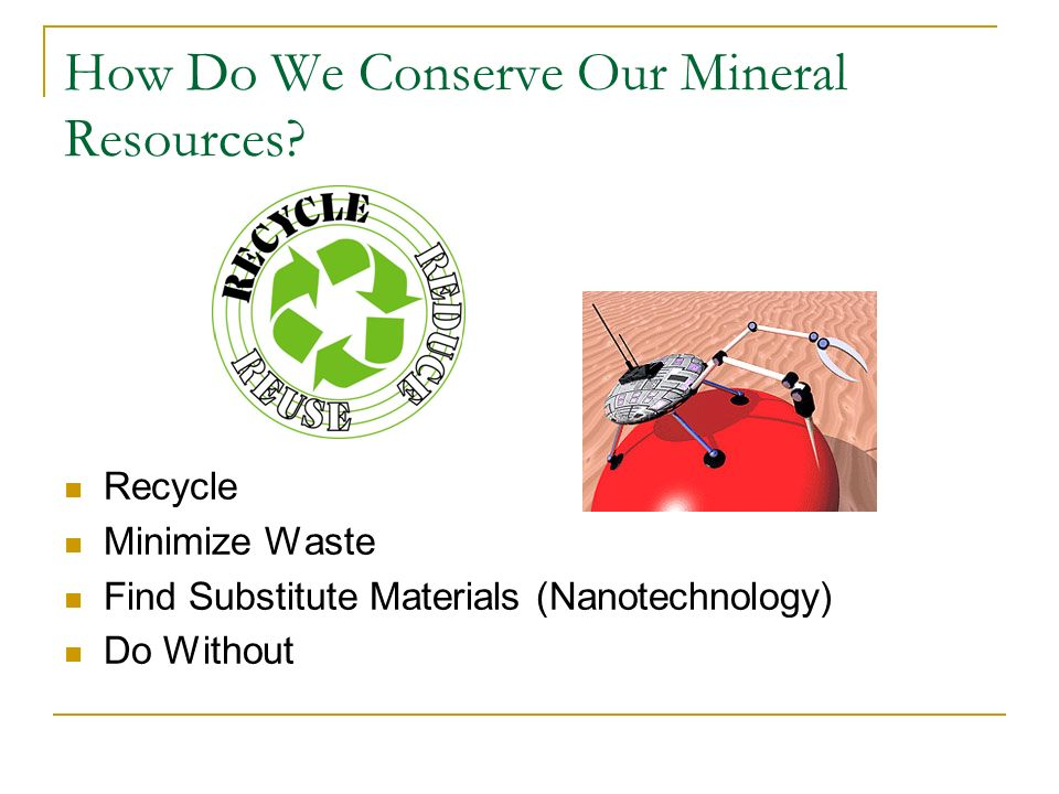 How Do We Conserve Our Mineral Resources