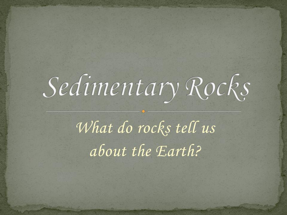 What do rocks tell us about the Earth