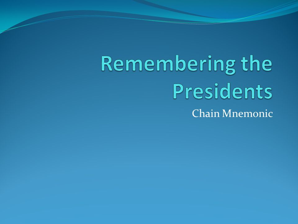 Remembering the Presidents