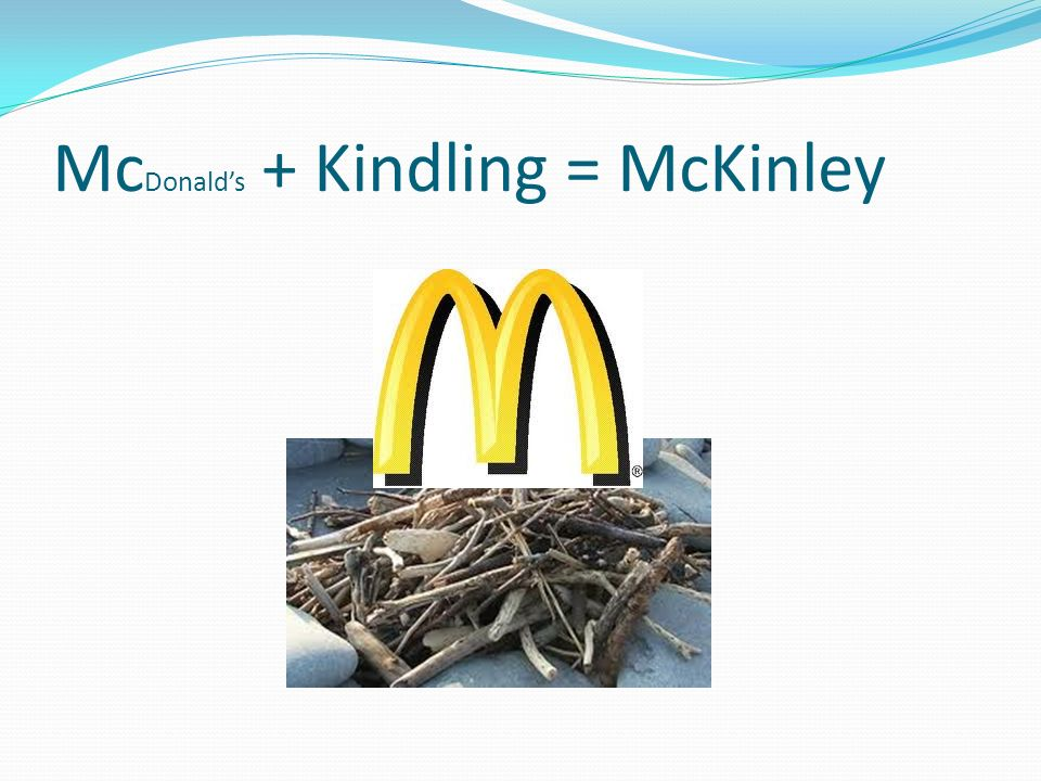 McDonald's + Kindling = McKinley