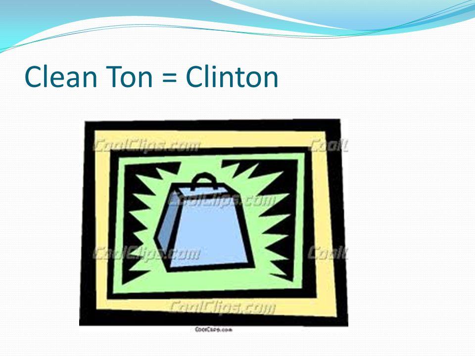Clean Ton = Clinton Crash back down onto another bush…