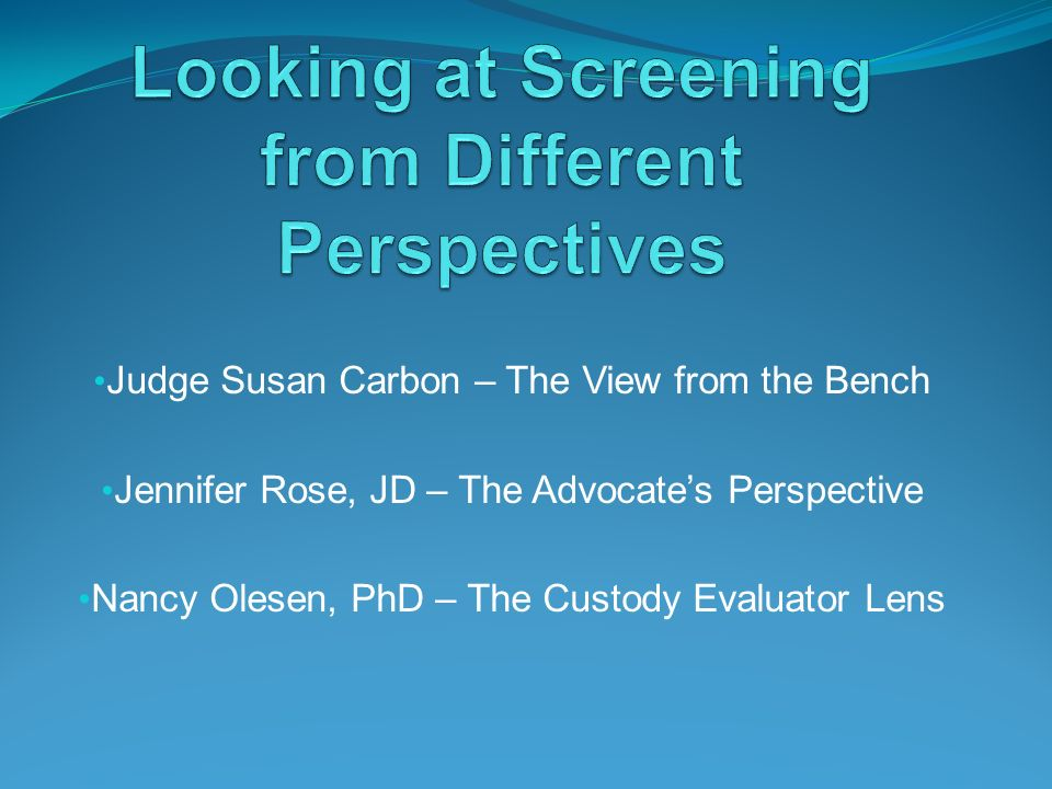 Looking at Screening from Different Perspectives