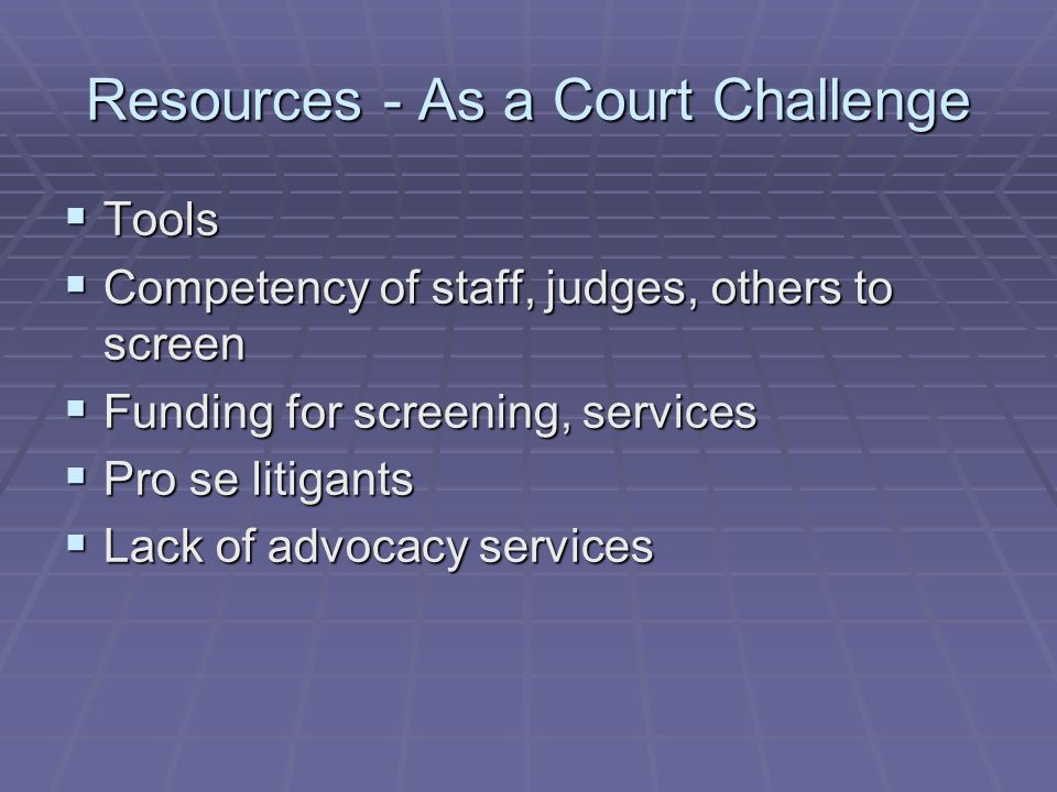 Resources - As a Court Challenge