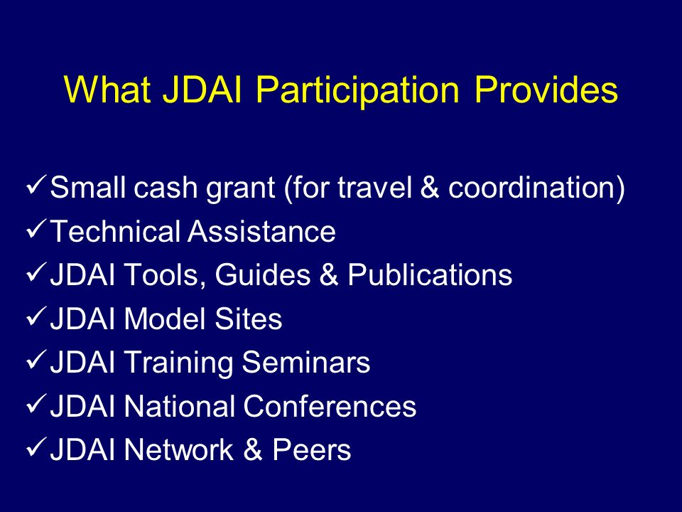 What JDAI Participation Provides
