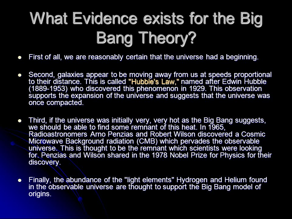 What Evidence exists for the Big Bang Theory