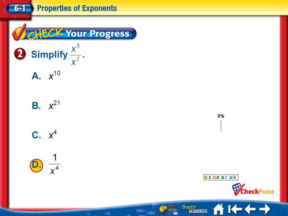 A. x10 B. x21 C. x4 D. A B C D Lesson 1 CYP2