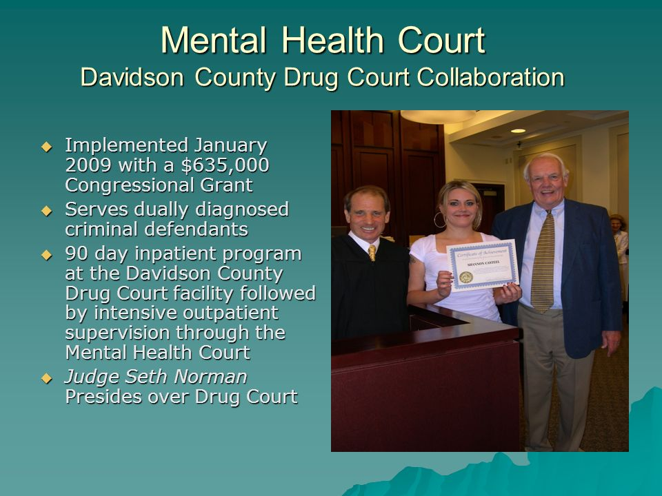 Mental Health Court Davidson County Drug Court Collaboration