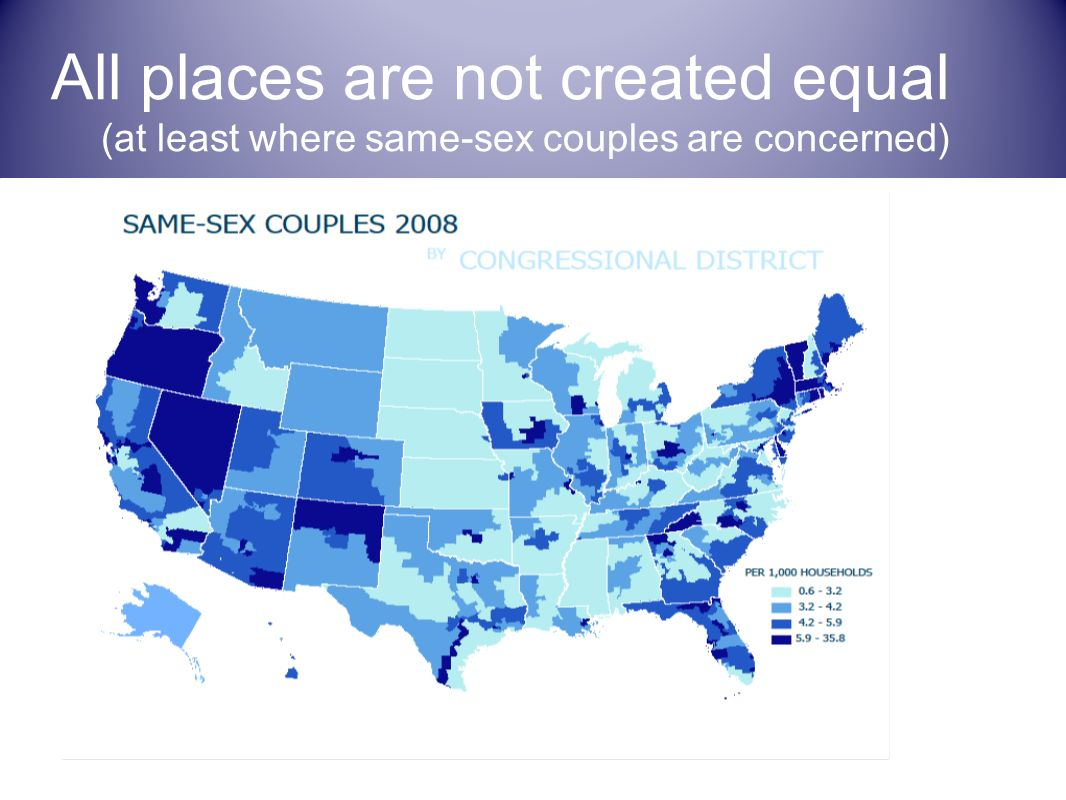 All places are not created equal (at least where same-sex couples are concerned)