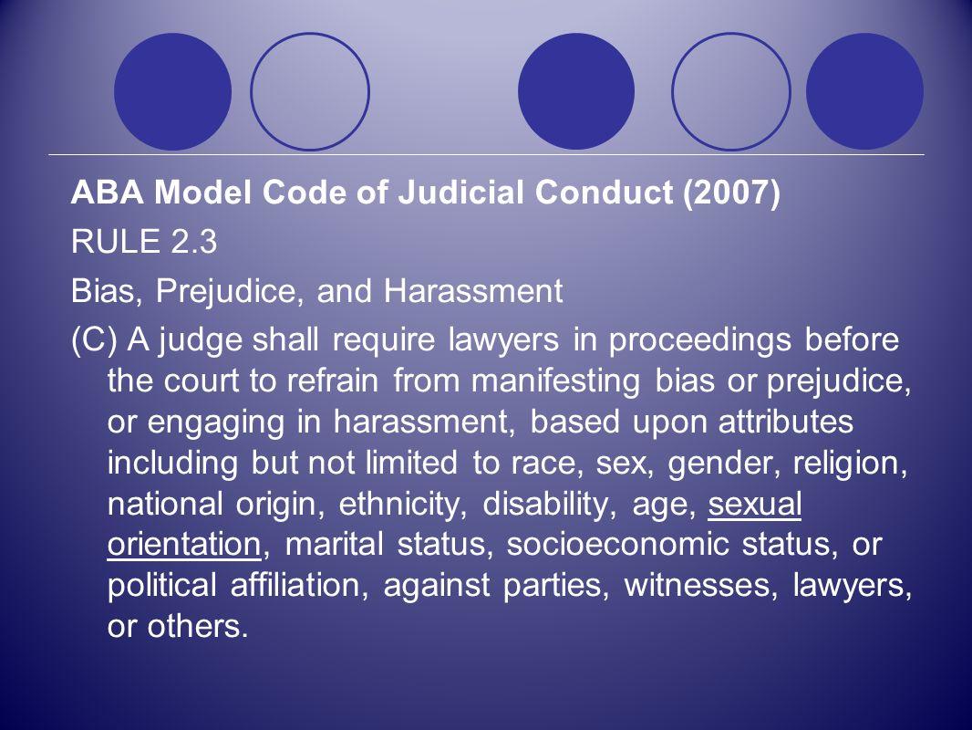 ABA Model Code of Judicial Conduct (2007) RULE 2